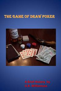 The Game of  Poker - A Brief History