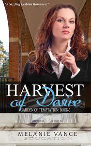 Harvest Of Desire