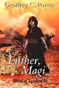 Luther, Magi