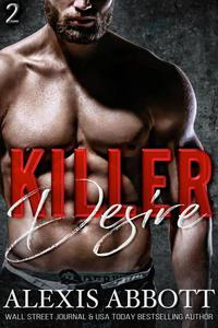 Killer Desire - A Bad Boy Mafia Romance