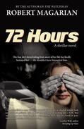 72 Hours: A thriller novel