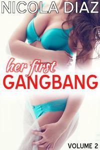 Her First Gangbang - Volume 2