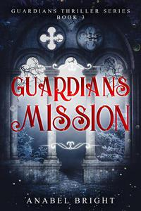 Guardians Mission