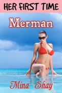 Her First Time: Merman