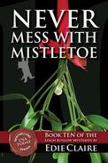 Never Mess with Mistletoe