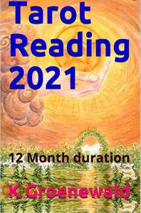 Tarot Reading 2021