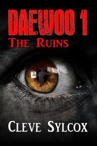 Daewoo - The Ruins