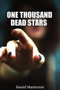 One Thousand Dead Stars