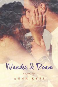 Wander and Roam