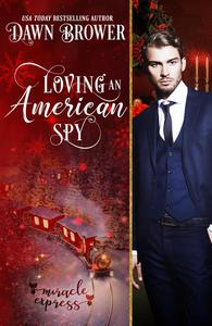 Loving an American Spy: Miracle Express