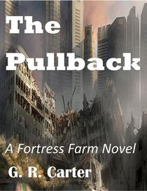 Fortress Farm - The Pullback