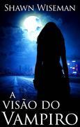 A visão do vampiro