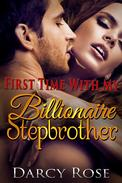 First Time With My Billionaire Stepbrother