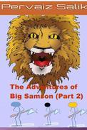 The Adventures of Big Samson (Part 2)