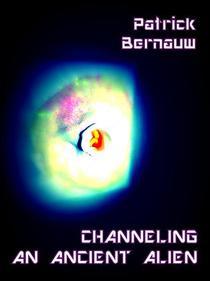 Channeling An Ancient Alien