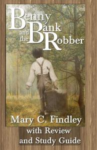 Benny and the Bank Robber Study Guide Student Edition