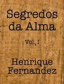 Segredos da Alma Vol. I