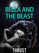 Bella and The Beast (Alpha Mate, Werewolf, BBW, Paranormal Erotica)