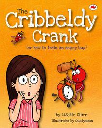 The Cribbeldy Crank: Or How To Train An Angry Bug