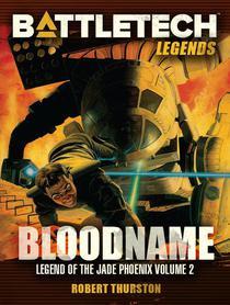 BattleTech Legends: Bloodname (Legend of the Jade Phoenix, #2)