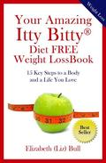 Your Amazing Itty Bitty  Diet FREE Weight Loss Book
