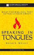 What the Biblical Text Actually Says About: Speaking in Tongues