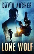 Lone Wolf: A Noah Wolf Thriller