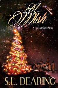 A Wish: A Lia Fail Short Story ~ 1.1