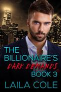 The Billionaire's Dark Demands - Book 3