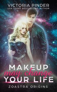 Makeup May Change Your life