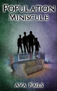 Population Miniscule