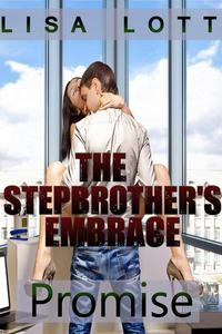 The Stepbrother's Embrace: Promise