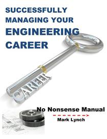 Successfully Managing Your Engineering Career