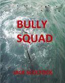 Bully Squad