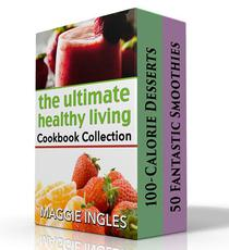 The Ultimate Healthy Living Cookbook Collection