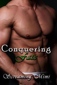 Conquering Fate