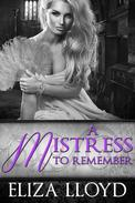 A Mistress To Remember