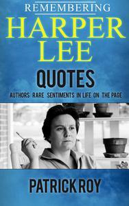 Remembering Harper Lee