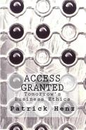 Access Granted - Tomorrow's Business Ethics