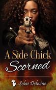 A Side Chick Scorned: Sneak Peak Edition