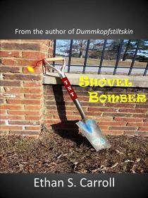 Shovel Bomber