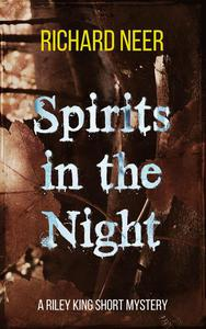 Spirits in the Night