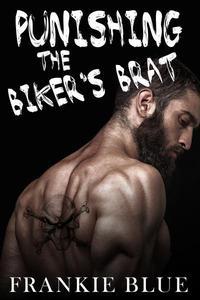 Punishing the Biker's Brat