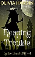 Reaping Trouble