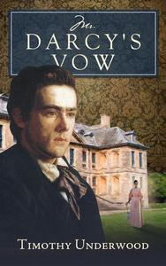 Mr. Darcy's Vow