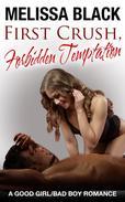 First Crush, Forbidden Temptation