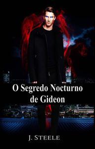 O segredo nocturno de Gideon