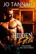Hidden: Fates (The House on 16th St.)