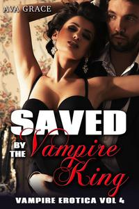 Saved by the Vampire King