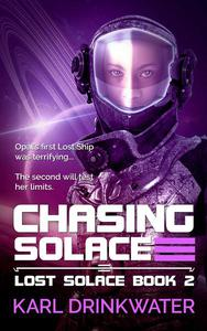 Chasing Solace